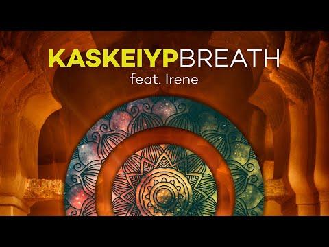 Kaskeiyp Feat. Irene - Breath