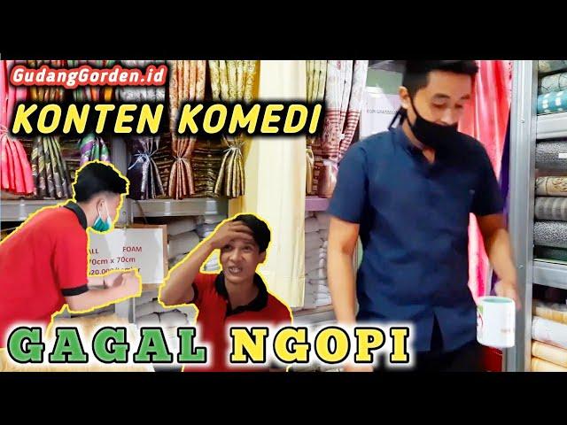 Komedi Gagal Ngopi | Cerita Komedi Gudang Gorden