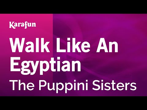 Karaoke Walk Like An Egyptian - The Puppini Sisters *
