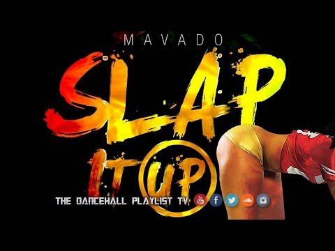 Mavado - Slap It Up (2018)
