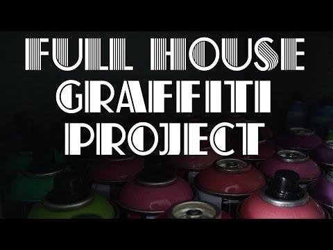 FULL HOUSE GRAFFITI PROJECT