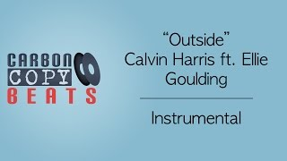 Outside - Instrumental / Karaoke (In The Style Of Calvin Harris ft. Ellie Goulding)
