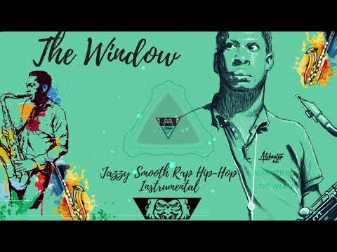 "¨The Window"" - Jazzy Smooth Hip Hop Rap Instrumental (Alikrater Beats)"