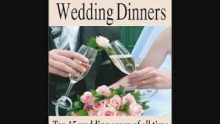 Music for Wedding Dinners: Top 15 Wedding Songs Of All Time