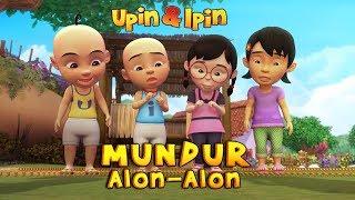 Download Lagu Mundur Alon-Alon Bahasa Indonesia Versi Upin Ipin Terbaru Lucu Banget mp3