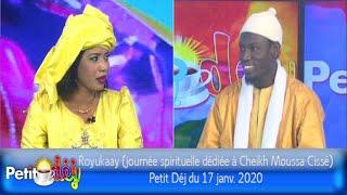 Royukaay (journée spirituelle dédiée à Cheikh Moussa Cissé) - Petit Déj du 17 janv. 2020