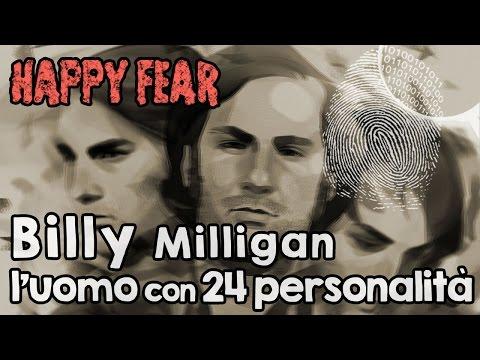 Billy, l'uomo con 24 personalità, UNA STORIA VERA! [HappyFear #3]