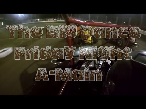 The Big Dance Night #1 A-Main US 24 Speedway