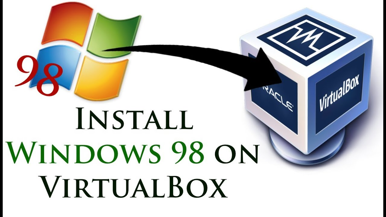 Windows 98 iso virtualbox download windows simaforex for Window 98 iso