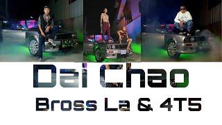 BG -ដៃឆៅ (Dai Chao) Ft. Bross La x 4T5 [Official MV]