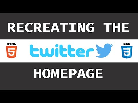 Recreating The Twitter Homepage With HTML & CSS (Grid, Flexbox)
