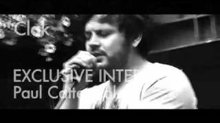 Paul Cattermole - Exclusive Interview - Promo 27/08/11