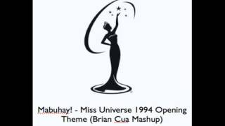 Mabuhay! - Miss Universe 1994 Opening Theme (Brian Cua Mashup)