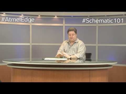 Atmel Edge With Paul Rako: Schematic 101