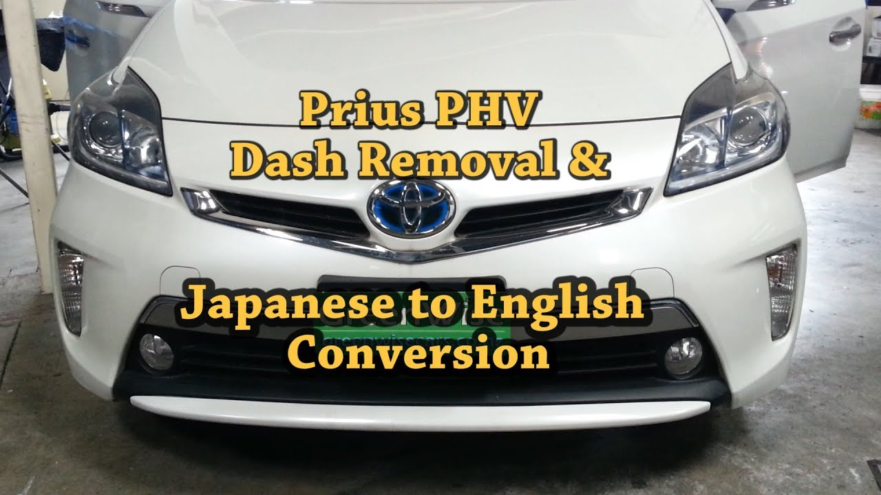 Prius PHV Dash Step-By-Step Dismantle Guide  Japanese to English Conversion