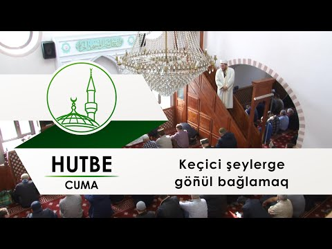 Муфтият Крыма: Hutbe - Keçici şeylerge göñül bağlamaq (ЦРО ДУМК)