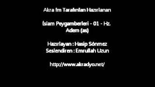 İslam Peygamberleri - 01 - Hz. Adem (as)