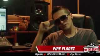 On The Beats 3 - Capítulo 3 - La 440 Studio - Pipe Florez