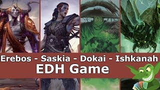 Erebos vs Saskia vs Dokai vs Ishkanah EDH / CMDR game play for Magic: The Gathering