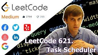 LeetCode 621. Task Scheduler (…
