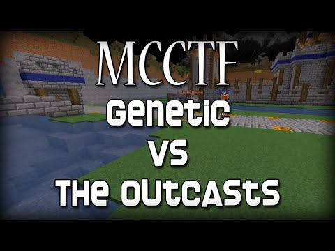 [CTF] Genetic v. The Outcasts (Official)