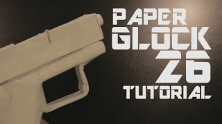 Paper Glock 26 Tutorial (full)