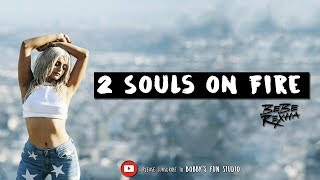 Bebe Rexha – 2 Souls on Fire Ft Quavo (Official Lyrics) 💬 ✔