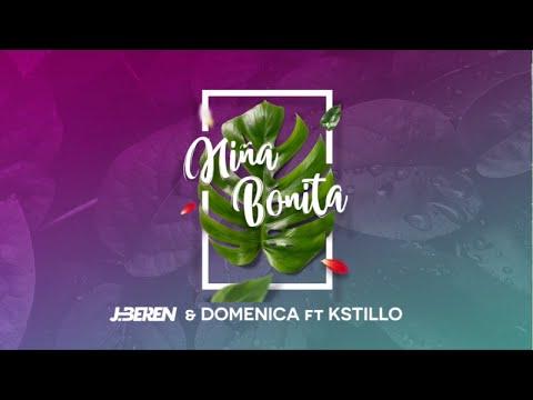 J.Beren & Domenica Feat. Kstillo - Niña Bonita (Official Lyric Video)
