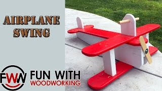 Limited Tools Project - How To Make A Wood Airplane Swing