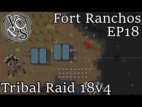 Rimworld Fort Ranchos EP18: Tribal Raid 18v4 - Alpha 16 Custom Scenario Cassandra Extreme