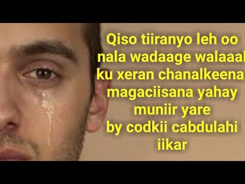 # Qiso jaceyl oo Dhab ah By :Muniir yare 💛