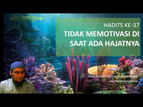 HADITS #37 :  TIDAK MEMBELA ANAK DI SAAT PERLU