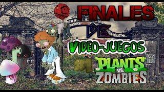 {Nueva Sección} [Finales De vídeo Juegos # 1] : Plantas Vs zombies