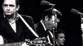 """Johnny Cash """"Flushed From The Bathroom Of Your Heart"""""""