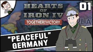 Peaceful Germany Playthrough! Hearts of Iron 4 Germany Campaign Playthrough Part 1