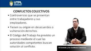 UTPL EL CONTRATO Y LOS CONFLICTOS COLECTIVOS [(ÁREA ADMINISTRATIVA)(LEGISLACIÓN LABORAL Y SOCIAL)]
