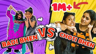 BADI BEHAN vs CHOTI BEHAN || WE 3 || ADITI SHARMA