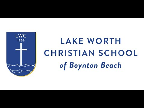 Lake Worth Christian School - Introduction Video