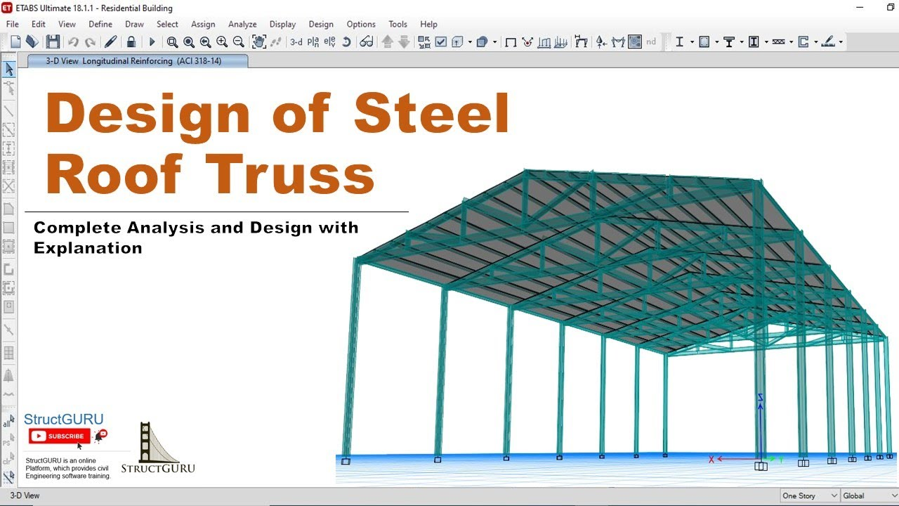 Design Of Steel Roof Truss In Etabs Youtube