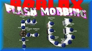 FLASH MOBBING IN ROBLOX! (Admins DELETED Mon groupe!!)