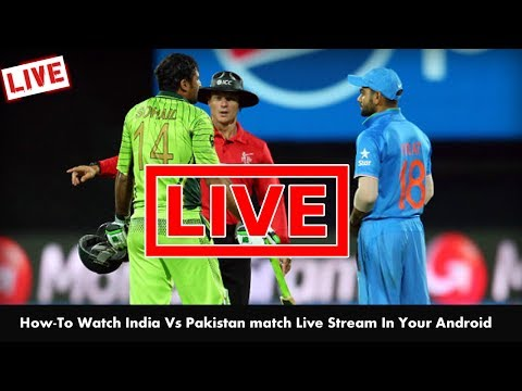 India Vs Pakistan Live Match Streaming Today | In Android | Tutorial