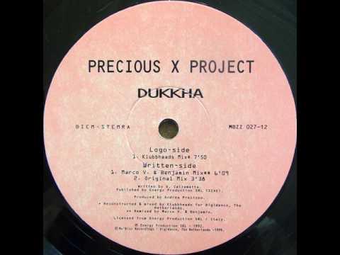 Precious X Project - Dukkha (Klubbheads Remix) 1999
