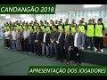 Apresentação do Gama para o Candangão 2018 (06/11/17)