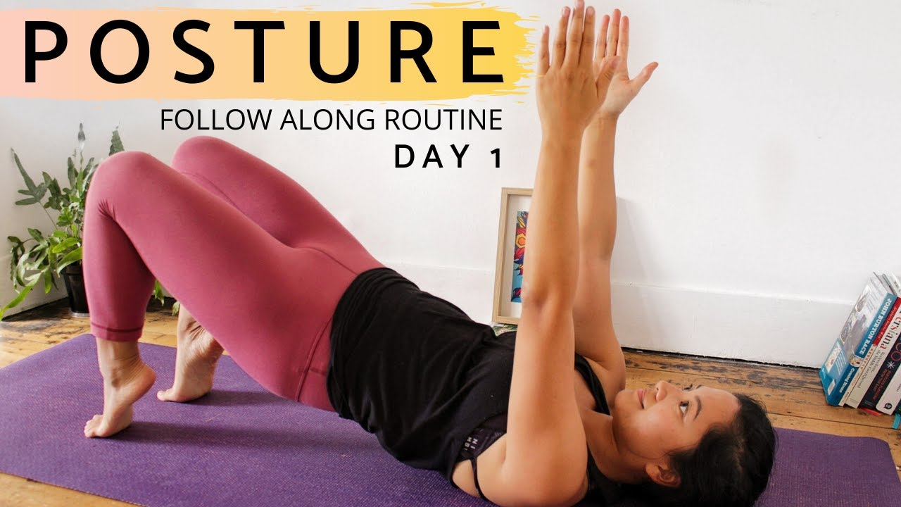 POSTURE ROUTINES FOR ROUNDED UPPER BACK Day 1 - Core and Back Strengthening Exercises |Follow Along
