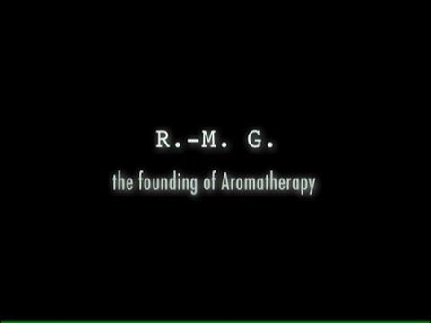 R-M Gattefosse - the founding of Aromatherapy (2005) - english