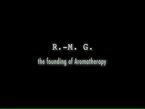 R-M Gattefosse - The Founding Of Aromatherapy (2005) - English