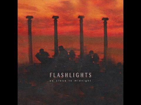 FLASHLIGHTS - Fireworks [So Close To Midnight EP]
