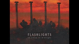 FLASHLIGHTS - Fireworks [So Close To Midnight EP]
