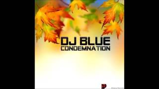 Dj Blue - Stuck in the Earth