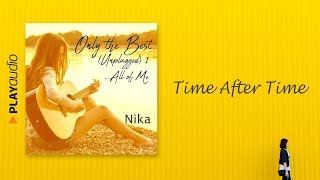 Time After Time - Nika - Only The Best Unplugged 1 - Greatest Hits Unplugged PLAYaudio